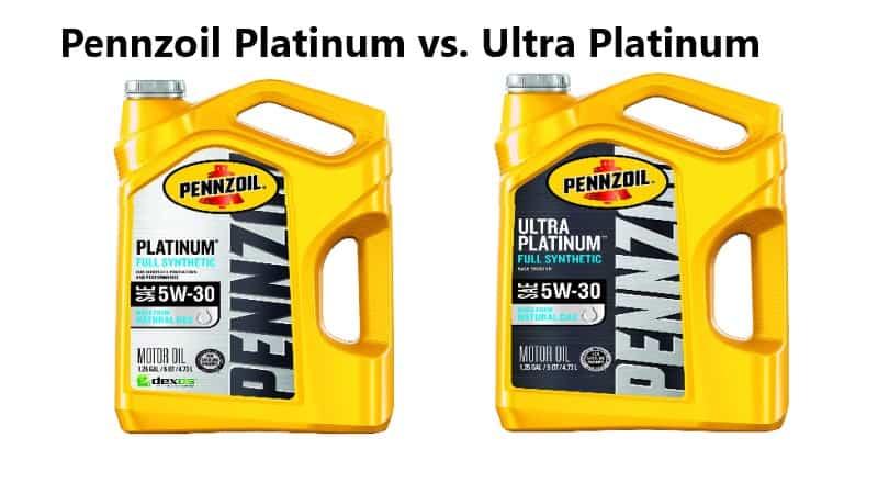 Pennzoil Platinum vs Ultra Platinum